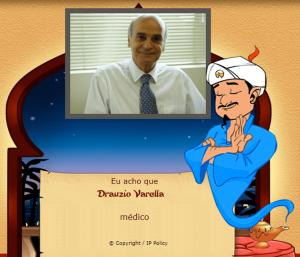 O gênio da internet Akinator - um jogo online - conseguiu acertar que o personagem a ser adivinhado era o médico Dr. Drauzio Varella.